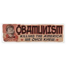 OBAMunism kills U.S. Bumper Stickers