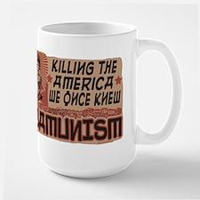 OBAMunism kills U.S. Large Mug