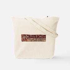 OBAMunism kills U.S. Tote Bag