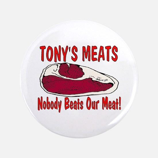 """Tony's Meats 3.5"""" Button"""