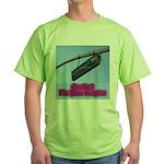 You Bet! Green T-Shirt