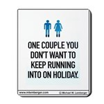 SIGNS Mousepad, You don't want on vacation