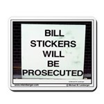SIGNS Mousepad, Bill Stickers Prosecuted
