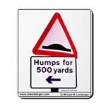 SIGNS Mousepad, HUMPS for 500 Yards