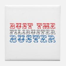 Bust the Filibuster Tile Coaster