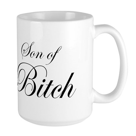 Son of Bitch Large Mug