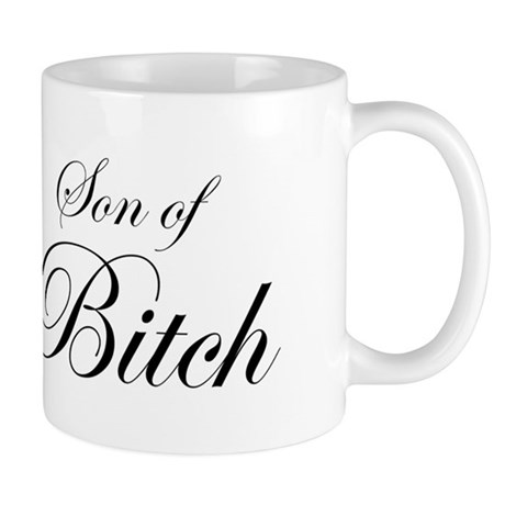 Son of Bitch Mug