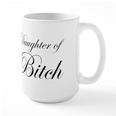 Daughter of Bitch Large Mug