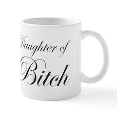 Daughter of Bitch Mug