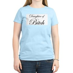 Daughter of Bitch T-Shirt
