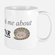 Ask me about TNR Mug