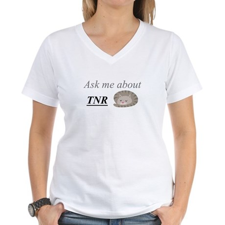 Ask me about TNR Women's V-Neck T-Shirt