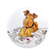 """Welsh Terrier World 3.5"""" Button"""