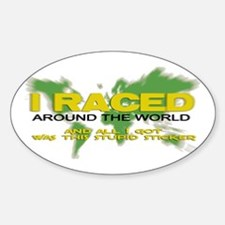 Raced Around the World Oval Decal
