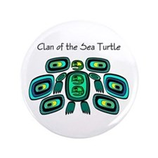 """CLAN OF THE SEA TURTLE 3.5"""" Button"""