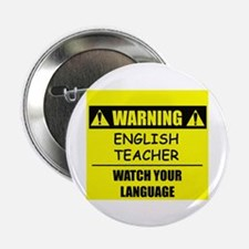 "WARNING: English Teacher 2.25"" Button (10 pack)"