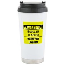 WARNING: English Teacher Travel Mug