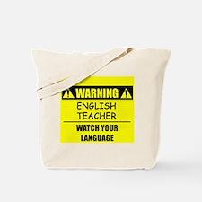 WARNING: English Teacher Tote Bag