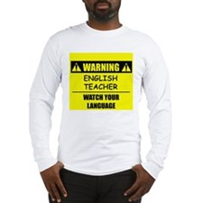 WARNING: English Teacher Long Sleeve T-Shirt