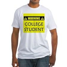 WARNING: College Student Shirt