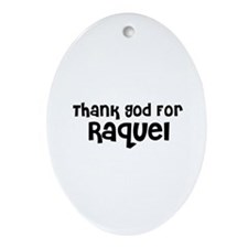 Thank God For Raquel Oval Ornament