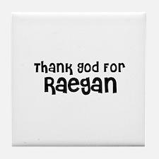 Thank God For Raegan Tile Coaster