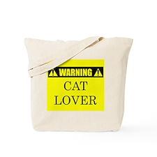 WARNING: Cat Lover Tote Bag
