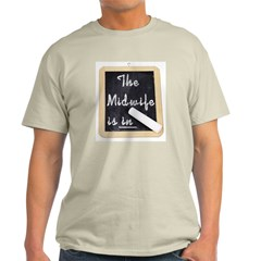 The Midwife Is In Ash Grey T-Shirt