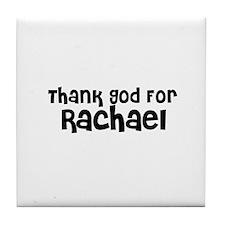 Thank God For Rachael Tile Coaster