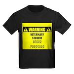 WARNING: Vet Student Under Pressure Kids Dark T-Sh