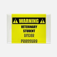 WARNING: Vet Student Under Pressure Rectangle Magn