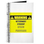 WARNING: Vet Student Under Pressure Journal