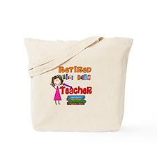 Retired Teacher II Tote Bag