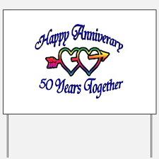 Cute 50th anniversary Yard Sign