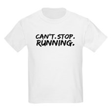 Can't Stop Running T-Shirt