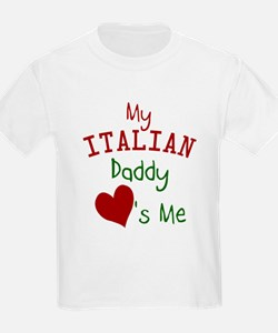 My Italian Daddy Loves Me T-Shirt