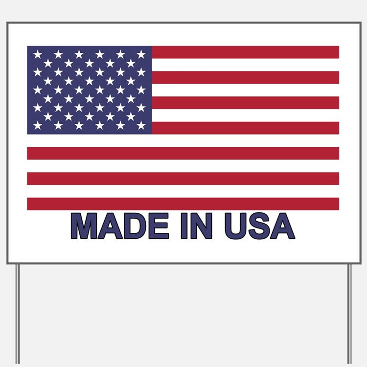 MADE IN USA (w/flag) Yard Sign