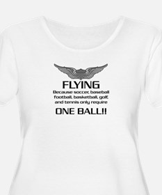 Flying... One Ball! - Army Style T-Shirt