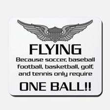 Flying... One Ball! - Army Style Mousepad