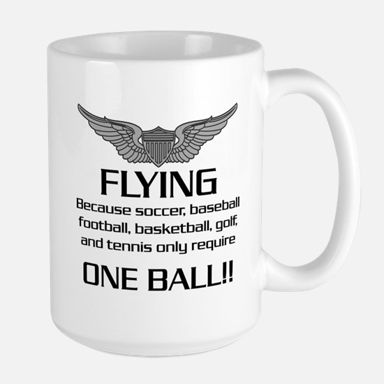 Flying... One Ball! - Army Style Large Mug
