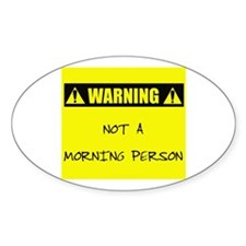 Not A Morning Person Decal