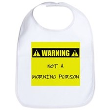 Not A Morning Person Bib