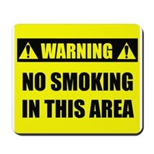 WARNING: No Smoking Mousepad