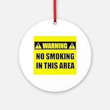 WARNING: No Smoking Ornament (Round)