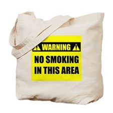 WARNING: No Smoking Tote Bag