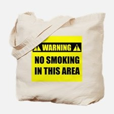 WARNING: No Smoking Tote Bag