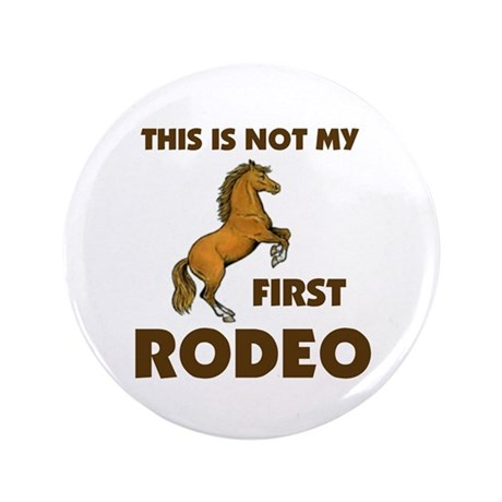 "IT'S RODEO TIME 3.5"" Button"