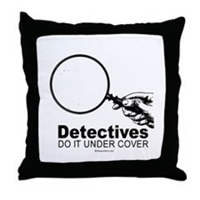 Detectives do it under cover -  Throw Pillow