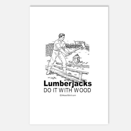 Lumberjacks do it with wood -  Postcards (Package