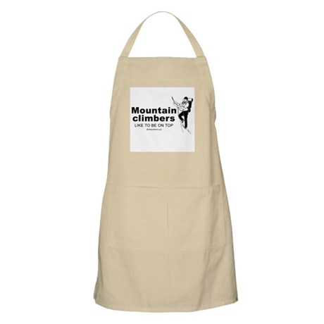 Mountain Climbers like to be on top - BBQ Apron